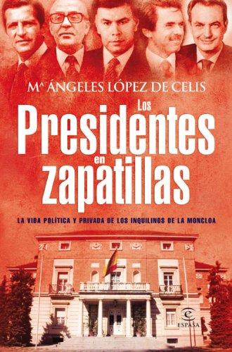 Los Presidentes En Zapatillas descarga pdf epub mobi fb2
