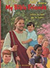 My Bible Friends Book: Zacchaeus the Cheater; Jabel the Shepherd (Book #10)