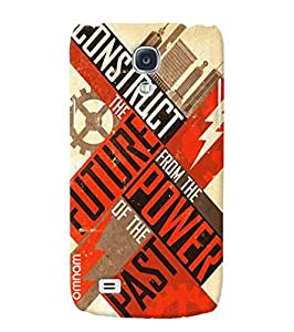 Omnam Consturct The Future From The Power Of Pastprinted Designer Back Cover Case For Samsung Galaxy S4