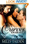 Curves 'em Right (BBW Paranormal Shap...