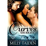 Curves 'em Right (BBW Paranormal Shape Shifter Romance) (Paranormal Dating Agency Book 4) ~ Milly Taiden