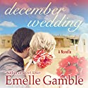 December Wedding Audiobook by Emelle Gamble Narrated by Caroline Price