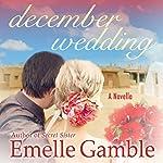 December Wedding | Emelle Gamble