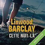 Cette nuit-là | Linwood Barclay