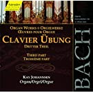 Bach: Clavier �bung, Book 3