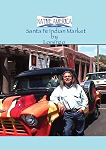 Native America - Santa Fe Indian Market