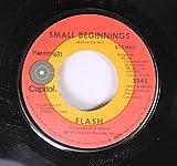 FLASH 45 RPM SMALL BEGINNINGS / MORNING HAZE
