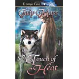 A Touch Of Heat ~ Judy Mays