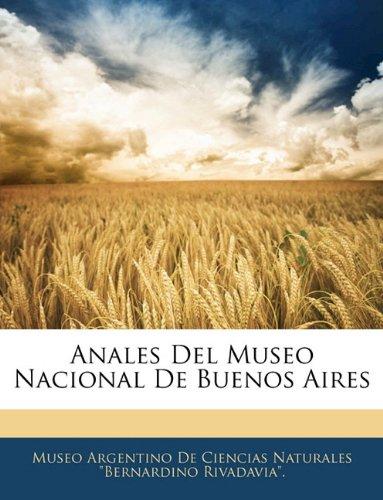 Anales Del Museo Nacional De Buenos Aires  (Tapa Blanda)
