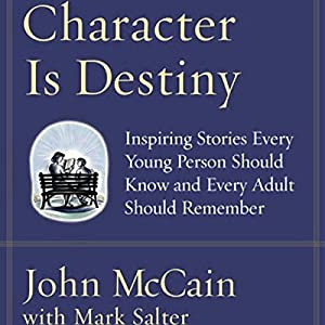 Character Is Destiny Audiobook