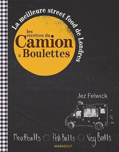 Les recettes du camion a boulettes; La meilleure s