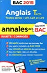 Annales ABC du BAC 2015 Anglais Term...