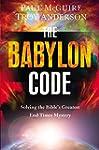 The Babylon Code: Solving the Bible's...