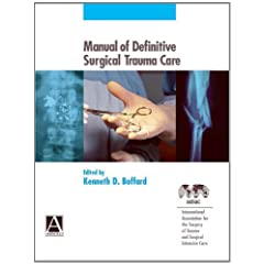 Manual of Definitive Surgical Trauma Care (Arnold Publication)