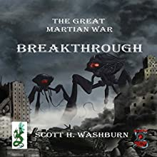 Breakthrough: The Great Martian War, Book 2 Audiobook by Scott Washburn Narrated by Ray Greenley