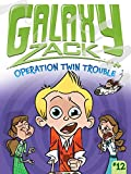 Ray O'Ryan Operation Twin Trouble (Galaxy Zack)