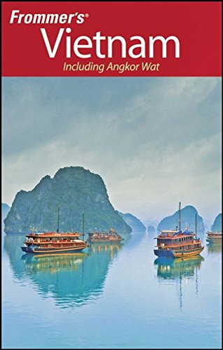 Frommer's Vietnam: Including Angkor Wat (Frommer's Complete Guides)