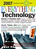 img - for Technology Grant News: Everything Technology [2007]: Awards - Contests - Grants - Scholarships - Fellowships book / textbook / text book