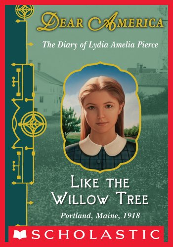Lois Lowry - Dear America: Like the Willow Tree