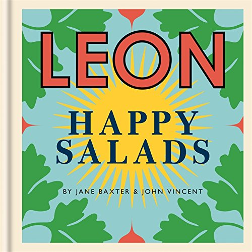 LEON Happy Salads by Jane Baxter, John Vincent