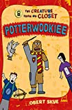 img - for Potterwookiee: The Creature from My Closet book / textbook / text book