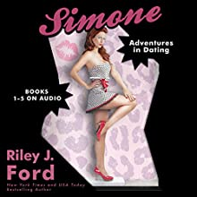 Simone: Adventures in Dating (Boxed Set), Books 1-5 (       UNABRIDGED) by Riley J. Ford Narrated by Elizabeth Powers