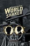 Worldshaker: Roman