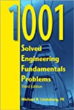 1001 Solved Engineering Fundamentals Problems, 3rd ed.