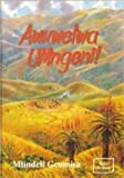 Awuwelwa Umngeni (Zulu Edition)