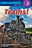 img - for Trains! (Step into Reading) book / textbook / text book
