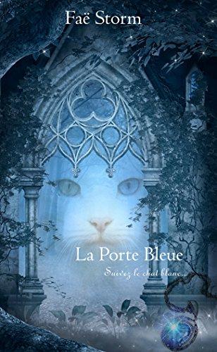 Faë Storm - La Porte Bleue (French Edition)