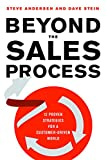 img - for Beyond the Sales Process: 12 Proven Strategies for a Customer-Driven World book / textbook / text book