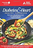 Diabetes and Heart - Healthy Cookbook