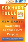 A New Earth (Oprah #61): Awakening to...