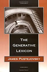 The Generative Lexicon (Language, Speech and Communication)