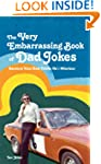 The VERY Embarrassing Book of Dad Jok...