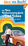 The Very Embarrassing Book of Dad Jok...