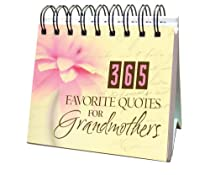 365 Favorite Quotes For Grandmothers (365 Perpetual Calendars)
