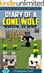 Diary of a Lone Wolf - Lobo: Wolf Pup...