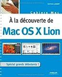 Mathieu Lavant A la découverte de Mac OS X Lion