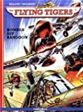 img - for The Flying Tigers 1: Bomben auf Rangoon book / textbook / text book
