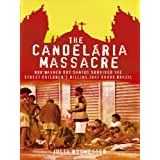 The Candelaria Massacre - How Wagner dos Santos Survived the Street Children's Killing That Shook Brazil