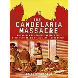 The Candelaria Massacre - How Wagner dos Santos Survived the Street Children's Killing That Shook Brazil