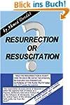 Resurrection or Resuscitation? (Engli...