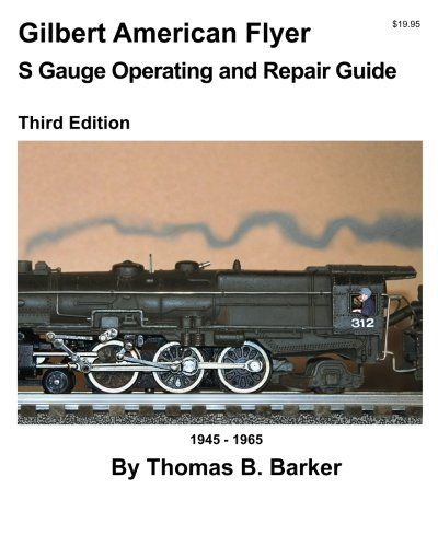 gilbert-american-flyer-s-gauge-operating-and-repair-guide-volume-1