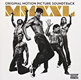 Magic Mike XXL: Original Motion Picture Soundtrack (+ 2 Bonus Tracks)