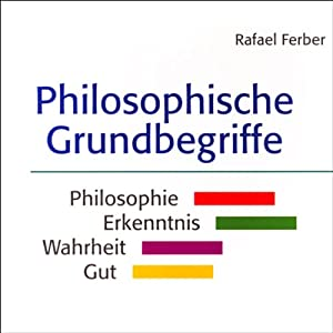 Philosophische Grundbegriffe Hörbuch
