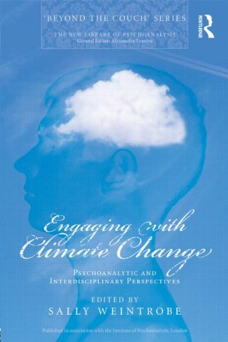 Amazon.com: Engaging with Climate Change: Psychoanalytic and Interdisciplinary Perspectives (New Library of Psychoanalysis 'Beyond the Couch' series) (9780415667623): Sally Weintrobe: Books