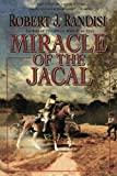 img - for Miracle of the Jacal book / textbook / text book