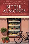 Bitter Almonds: Recollections and rec...